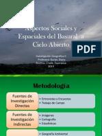 ASPECTOS SOCIALES Y ESPACIALES DEL BASURAL A CIELO ABIERTO