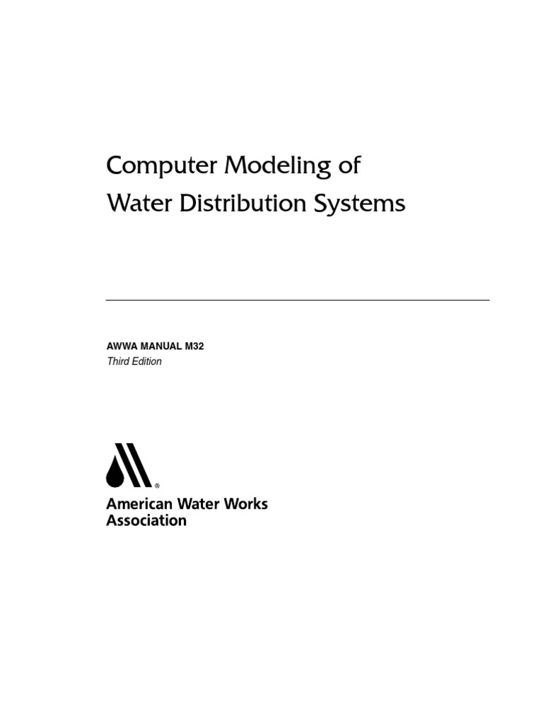 Computer Modeling of Water Distribution Systems AWWA MANUAL M 32 Third  Edition | Water Quality | Simulation