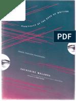 Malabou - Plasticity at the Dusk of Writing - Dialectic, Destruction, Deconstruction, Insurrections