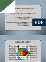 24 Agosto 2013 - El Contexto de La Investigacion