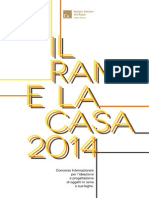 Bando Rame e La Casa 2014