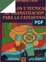 Cansi Bernardo - Simbolos Y Tecnicas de Dramatizacion Para La Catequesis PDF (Scan)