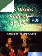 Los dichos radicales de Jesús