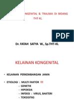 Kelainan Kongenital & Trauma