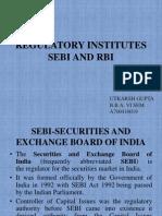 Regulatory Institutes Sebi and Rbi