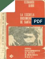 Birri Fernando - La Escuela Documental de Santa Fe - 1964