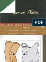paper vs. plastic