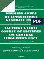 Premier Cours de Linguistique Generale - Saussure's First Course of Lectures on General Linguistics