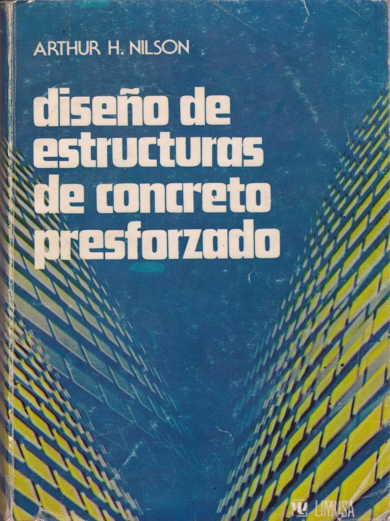 Capitulo 1 Y 2 Dise O De Estructuras De Concreto Presforzado