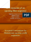 Key Elements of Opening Film Sequence
