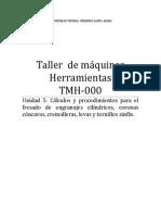 Unidad 5 _Calculos y Prodecimientos Para El Fresado de Engranajes Cilindricos , Coronas Concavas , Cremalleras , Levas y Tornillos Sinfin.