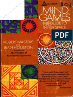 Mind Games the Guide to Inner Space Robert E. L. Masters, Jean Houston
