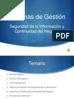 Sistemas de Gestión de Seguridad de la Información y Continuidad de Negocios