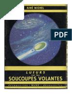 Lueurs Sur Les Soucoupes Volantes (Part1)