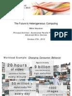 The Future Is Heterogeneous Computing