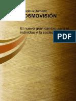 Cosmovision El Nuevo Gran Cambio Para El Individuo y La Sociedad