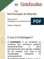 Aula - Embalagens e Acondicionamento Dos Materiais - Rafael G. Bekedorf