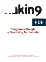 DangerousGoogle - Searching for Secrets