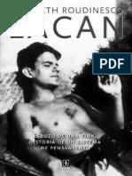 E. Roudinesco - Lacan - Esbozo de Una Vida Historia de Un Sistema de Pensamiento - Ed. FCE