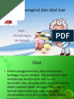 Obat Intravaginal Dan Obat Luar