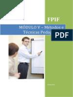Modulo v- Metodos e Tecnicas Pedagogicas