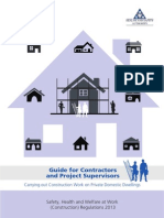 A guide for Contractors And Project Supervisors carrying out construction work on private domestic dwellings.