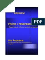 Enrique Diaz Policia y Democracia