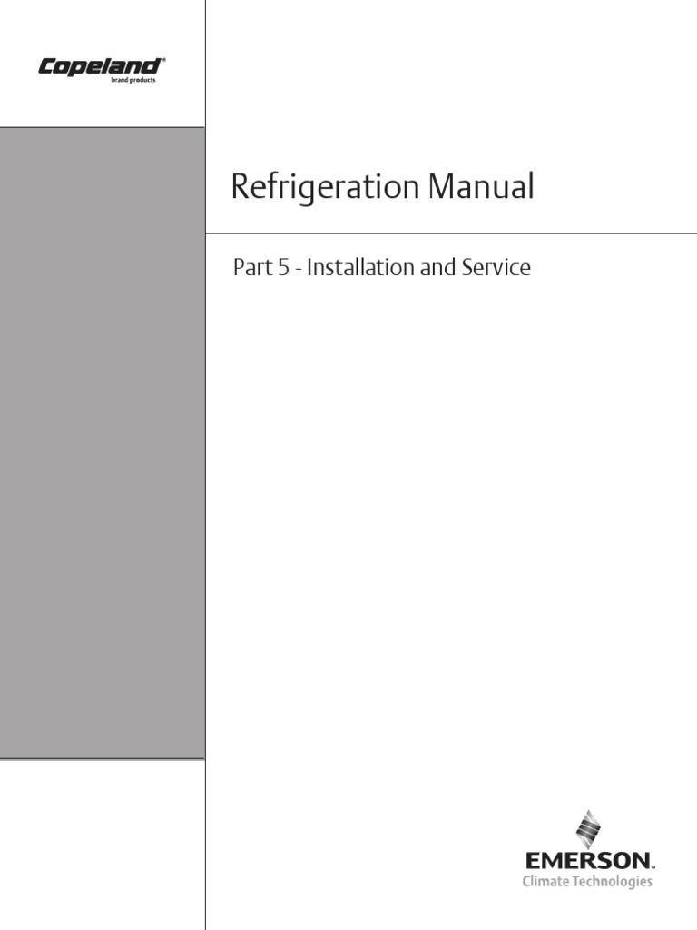 Copeland Refrigeration Manual - Part 5 - Installation and