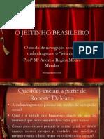 O Jeitinho Brasileiro