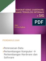Perangkat Keras (Hardware) TI