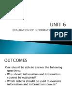 Unit 6- Evaluation of Information Sources