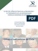 EL ROL DEL EJERCICIO FÍSICO EN LA PREVENCIÓN Y EL TRATAMIENTO DE LAS ENFERMEDADES CRÓNICAS MODERNASEN GERIATRÍA (SHORTFORM)