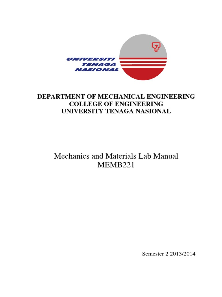 mechanics of material lab manual Tam 202 lab manual introduction 1 theoretical and applied mechanics 202 statics and strength of materials revised: july 2002 introduction purpose these laboratories are designed to complement the.