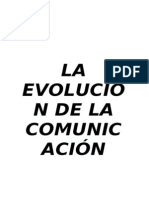 LA EVOLUCIÓN DE LA COMUNICACIÓN