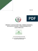 Origen y Evolución del Código Federal de Instituciones y Procedimientos Electorales (Juan D. Mendoza P., 2006)