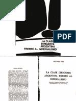 109915370 Milciades Pena La Clase Dirigente Argentina Frente Al Imperialismo