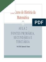 APRESENTAÇÃO - UM CURSO DE HISTÓRIA DA MATEMÁTICA - AULA 2
