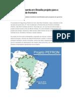 Governo apresenta em Brasília projeto para o policiamento de fronteira