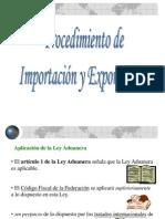 Procedimiento de importación y  de exportación Part I y II