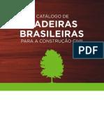 Catalogo de Madeiras Brasileiras Para a Construcao Civil ----IPT