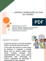FUNÇÕES E ATRIBUIÇÕES DO GUIA DE TURISMO