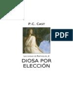 P.C. Cast - Serie Las Diosas de Partholon 02 - Diosa por Elección