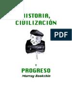 BookchinMurray-Historia Civilizacion y Progreso