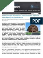 Una nueva base tecnológica e industrial para la seguridad en Europa por Eduardo Martínez (1)