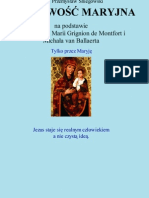 Duchowosc Maryjna Na Podstawie Dziel Sw Ludwika Marii Grignon de Montfort i Michala Van Ballaerta