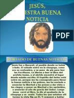 Jesus Nuestra Buena Noticia