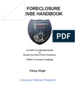 THE FORECLOSURE DEFENSE HANDBOOK  BY VINCE KHAN