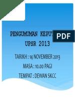 PENGUMUMAN KEPUTUSAN UPSR 2013
