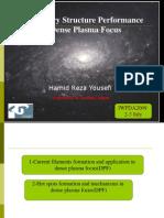 Filamentary Structure Performance in Dense Plasma Focus