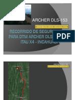 RECORRIDO DE SEGURIDAD PARA DTM Archer 153 Itaú X4 - Incahuasi 2